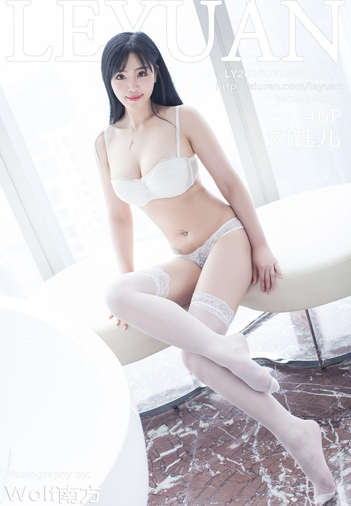 [LeYuan星乐园] 2017.07.26 VOL.046 刘钰儿 [46+1P/118M]